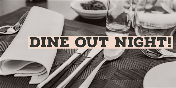Join Us for Dine Out Night