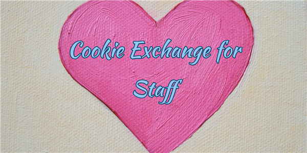 PTO Hosting Valentine's Day Cookie Exchange for Staff