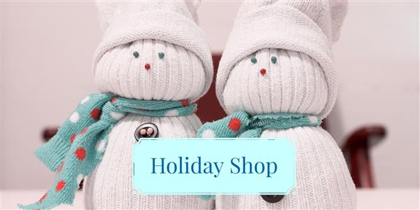 Holiday Shop Being Held in December