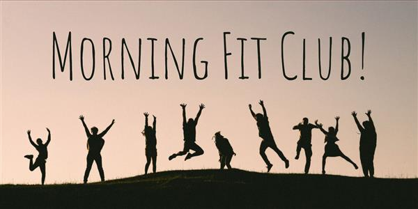 Register for February Morning Fit Club