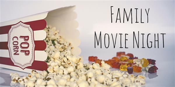 Join Us for Family Movie Night!