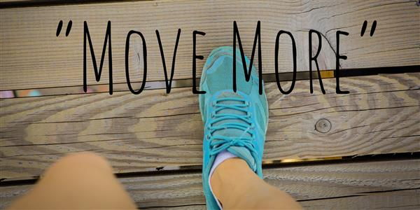 "Be Part of our ""Move More"" Movement"