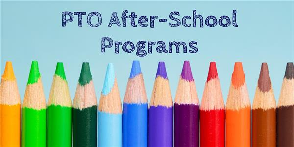 PTO Offering Final After-School Programs of the School Year