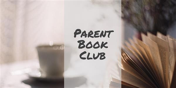 "Parent Book Club, ""Anxious Kids, Anxious Parents"", a Four-Part Series"