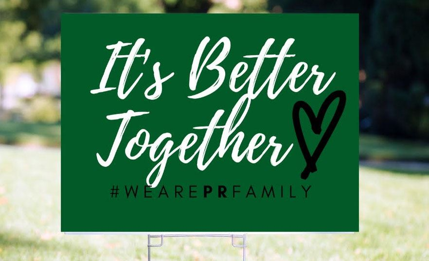 We are PR Family Yard Sign