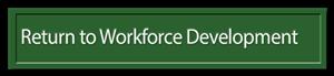 Return to Workforce Development